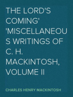The Lord's Coming Miscellaneous Writings of C. H. Mackintosh, volume II