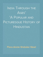 India Through the Ages A Popular and Picturesque History of Hindustan