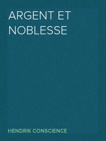 Argent et Noblesse