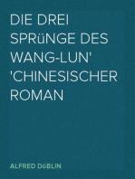 Die drei Sprünge des Wang-lun Chinesischer Roman
