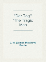 """Der Tag"" The Tragic Man"