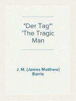 """""""Der Tag"""" The Tragic Man"""