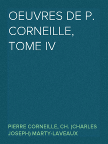 Oeuvres de P. Corneille, Tome IV