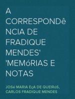 A correspondência de Fradique Mendes memórias e notas