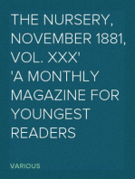 The Nursery, November 1881, Vol. XXX A Monthly Magazine for Youngest Readers