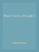 Wild Youth, Volume 1.