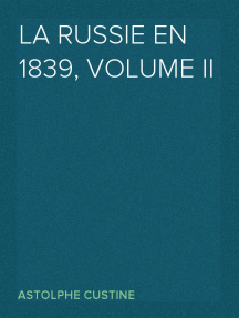 La Russie en 1839, Volume II