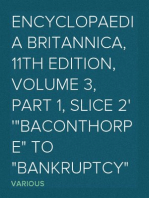 """Encyclopaedia Britannica, 11th Edition, Volume 3, Part 1, Slice 2 """"Baconthorpe"""" to """"Bankruptcy"""""""