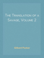The Translation of a Savage, Volume 2