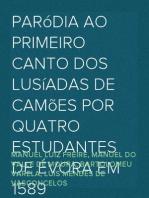 Paródia ao primeiro canto dos Lusíadas de Camões por quatro estudantes de Évora em 1589