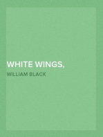 White Wings, Volume II A Yachting Romance