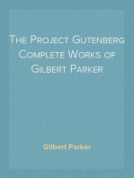 The Project Gutenberg Complete Works of Gilbert Parker