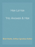 Her Letter His Answer & Her Last Letter