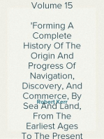 A General History and Collection of Voyages and Travels — Volume 15