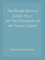 The Rover Boys at Colby Hall or The Struggles of the Young Cadets