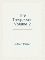 The Trespasser, Volume 2