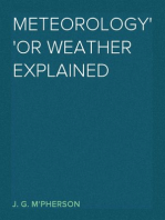 Meteorology or Weather Explained