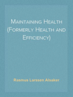 Maintaining Health (Formerly Health and Efficiency)