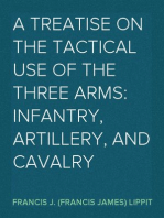 A Treatise on the Tactical Use of the Three Arms