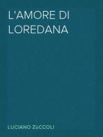 L'amore di Loredana
