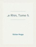 Le Rhin, Tome IV