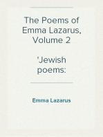 The Poems of Emma Lazarus, Volume 2 Jewish poems
