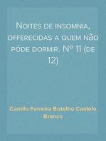 Noites de insomnia, offerecidas a quem não póde dormir. Nº 11 (de 12)