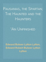 Pausanias, the Spartan; The Haunted and the Haunters