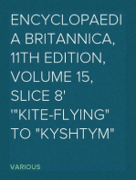 "Encyclopaedia Britannica, 11th Edition, Volume 15, Slice 8 ""Kite-Flying"" to ""Kyshtym"""