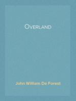 Overland A Novel