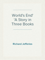 World's End A Story in Three Books