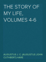 The Story of My Life, volumes 4-6