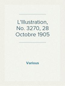 L'Illustration, No. 3270, 28 Octobre 1905