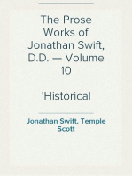The Prose Works of Jonathan Swift, D.D. — Volume 10 Historical Writings