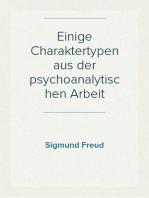 Einige Charaktertypen aus der psychoanalytischen Arbeit