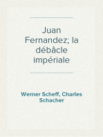 Juan Fernandez; la débâcle impériale