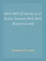 Apô-Apô (Zarzuela) at Kung Sinong Apô-Apô (Kasaysayan)