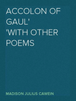 Accolon of Gaul with Other Poems