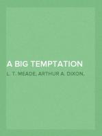 A Big Temptation
