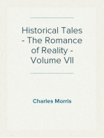 Historical Tales - The Romance of Reality - Volume VII
