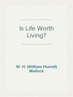 Is Life Worth Living?