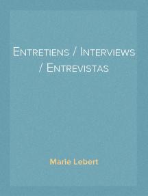 Entretiens / Interviews / Entrevistas
