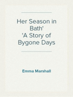 Her Season in Bath A Story of Bygone Days