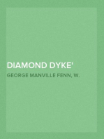 Diamond Dyke The Lone Farm on the Veldt - Story of South African Adventure