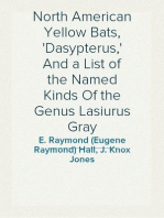 North American Yellow Bats, 'Dasypterus,' And a List of the Named Kinds Of the Genus Lasiurus Gray