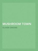 Mushroom Town