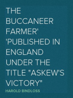 """The Buccaneer Farmer Published in England under the Title """"Askew's Victory"""""""