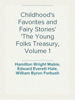 Childhood's Favorites and Fairy Stories The Young Folks Treasury, Volume 1