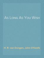 As Long As You Wish