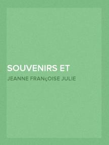 Souvenirs et correspondance tirés des papiers de Mme Récamier (2/2)